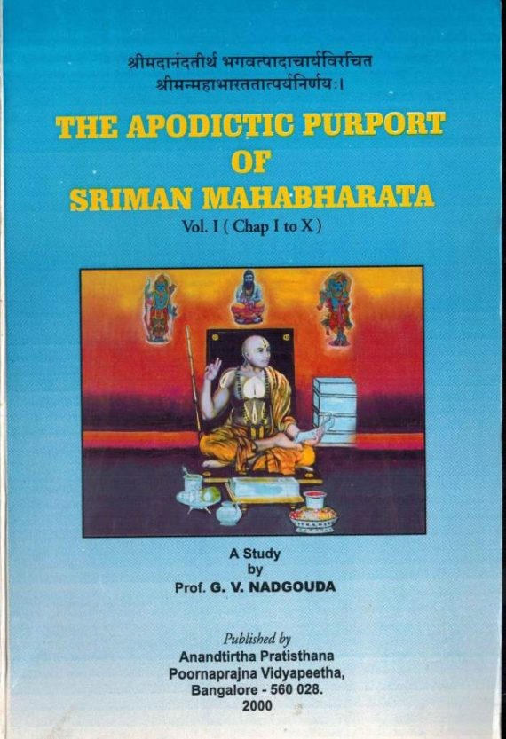 The apodictic purport of Sri Man Mahabharata