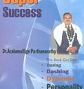 SImple Secrets Of Super Success
