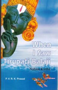 When I saw in Tirupati Balaji